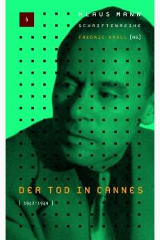 Der Tod in Cannes 1943-1949