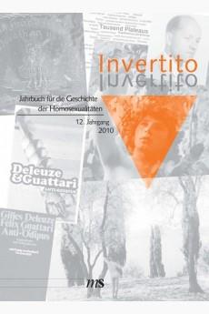 Invertito. Jahrbuch für die Geschichte der Homosexualitäten / Invertito. Jahrbuch für die Geschichte der Homosexualitäten