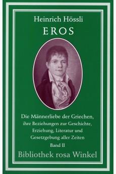 Eros. Die Männerliebe der...