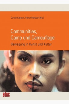 Communities, Camp und Camouflage