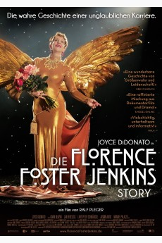 Die Florence Foster Jenkins...