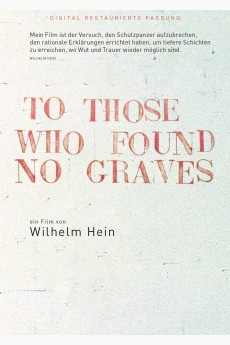 To Those Who Found No Graves