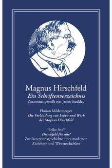 Magnus Hirschfeld: Ein...
